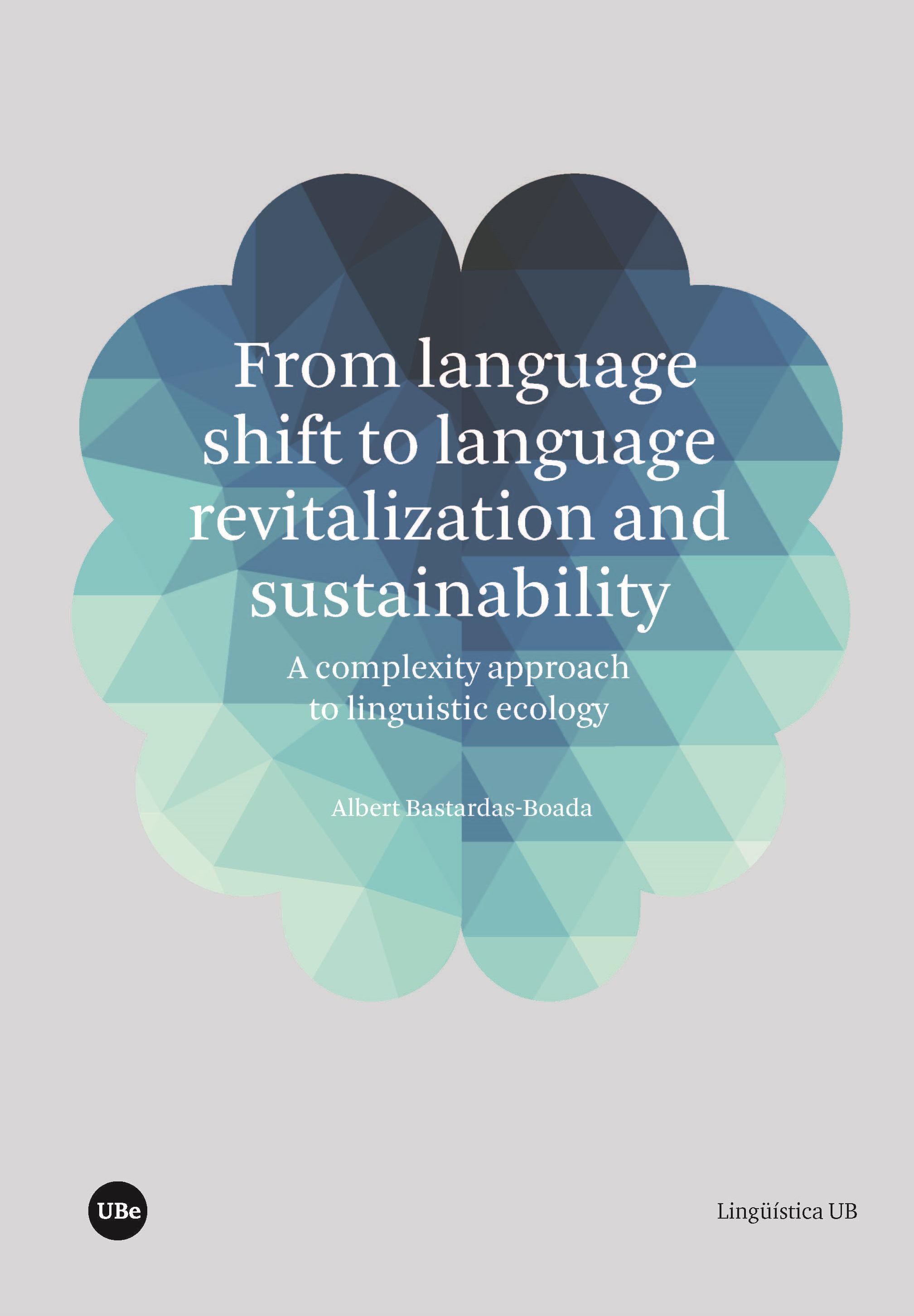 <em>From language shift to language revitalization and sustainability</em>